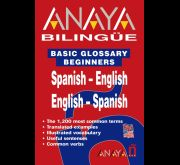ANAYA BILINGUE. BASIC GLOSSARY BEGINNERS