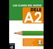 CLAVES DEL NUEVO DELE A2 + CD MP3