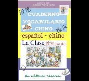CUADERNO VOCABULARIO CHINO. LA CLASE