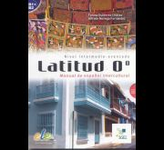 LATITUD 0. MANUAL DE ESPA�OL INTERCULTURAL